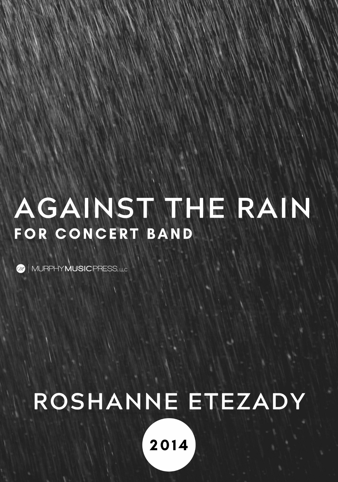 Against The Rain by Roshanne Etezady