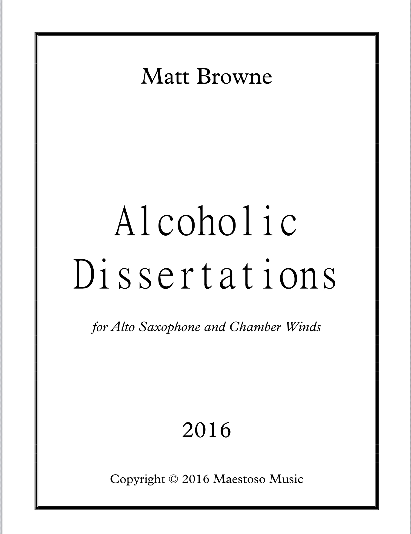 Alcoholic Dissertations  by Matthew Browne