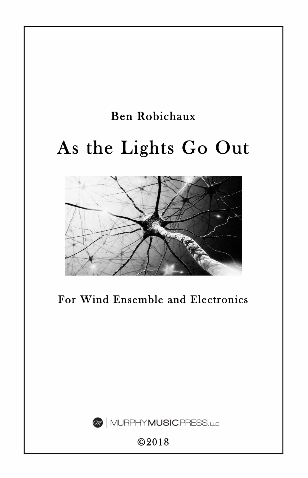 As The Lights Go Out by Ben Robichaux