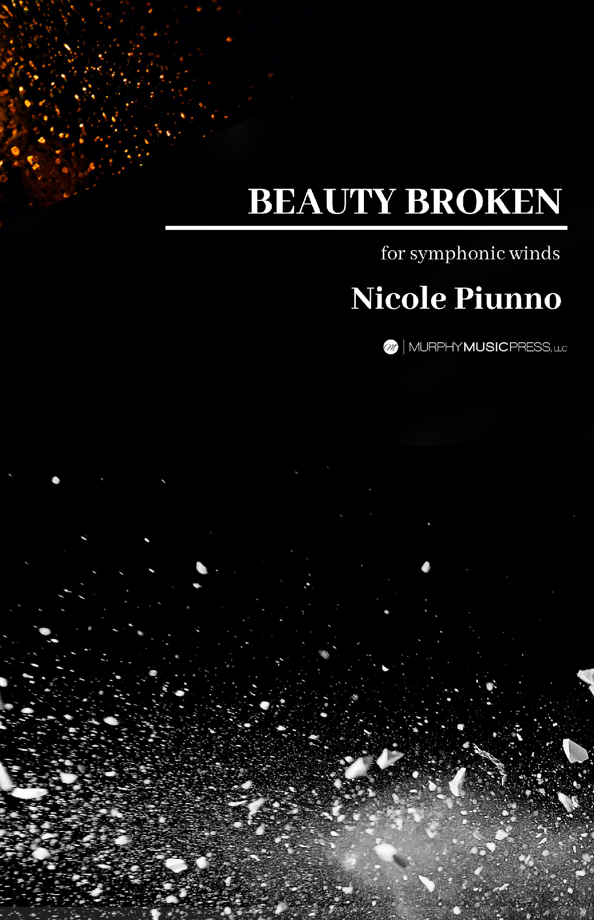 Beauty Broken  by Nicole Piunno
