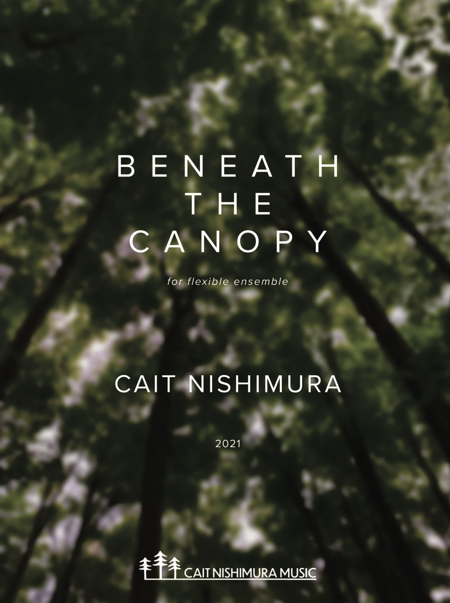 Beneath The Canopy (Flex Version, Score Only) by Cair Nishimura
