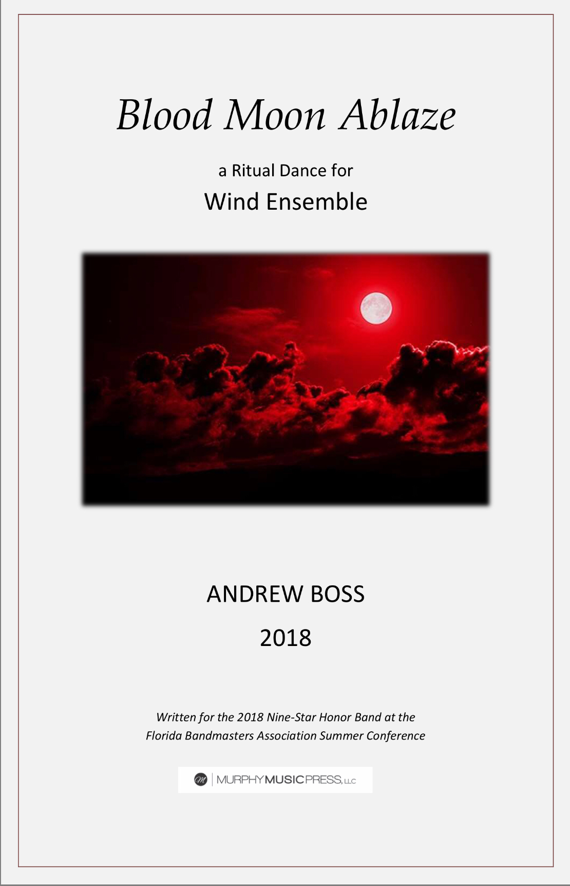 Blood Moon Ablaze (PDF Version) by Andrew Boss