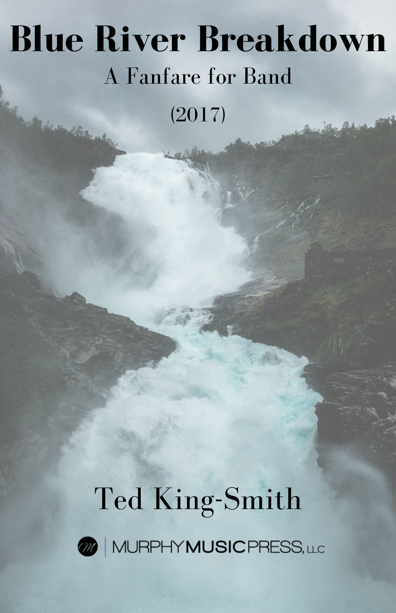 Blue River Breakdown by Ted King-Smith
