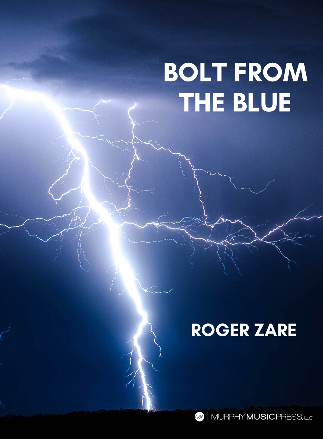 Bolt From The Blue by Roger Zare