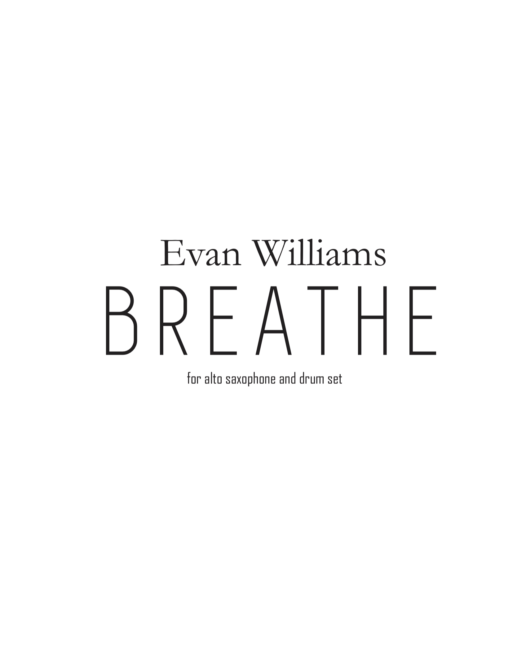 Breathe by Evan Williams