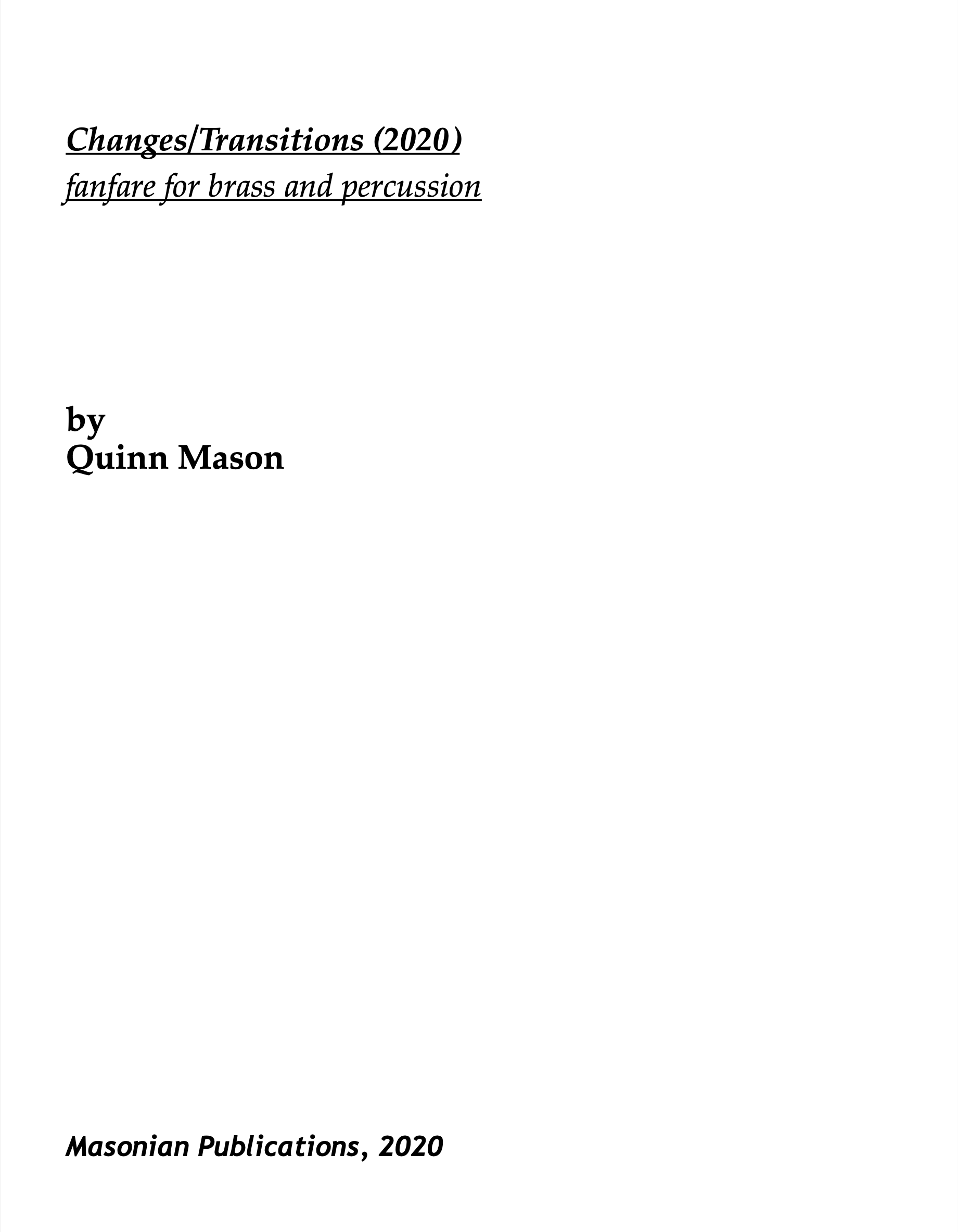 Changes/Transitions by Quinn Mason