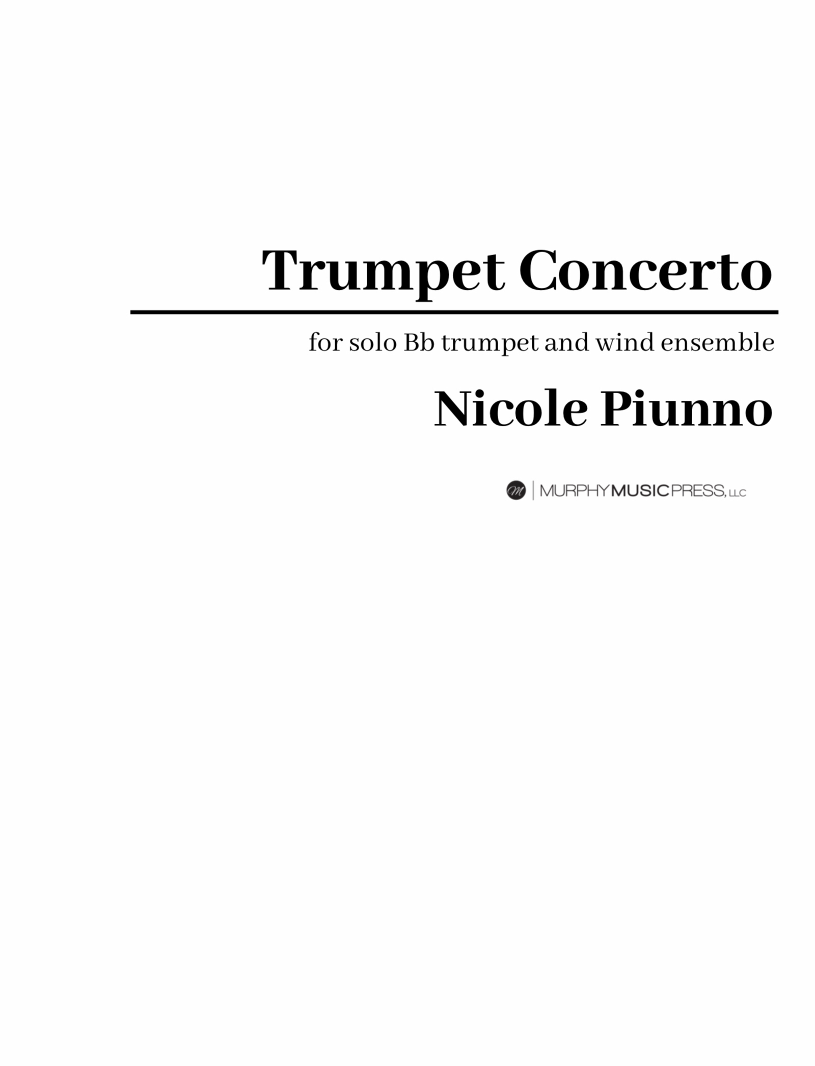 Concerto For Trumpet And Wind Ensemble by Nicole Piunno