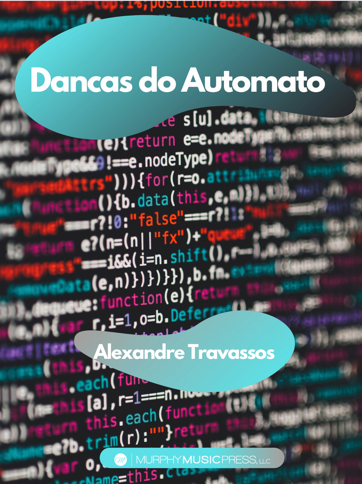 Dancas Do Automato by Alexandre Travassos
