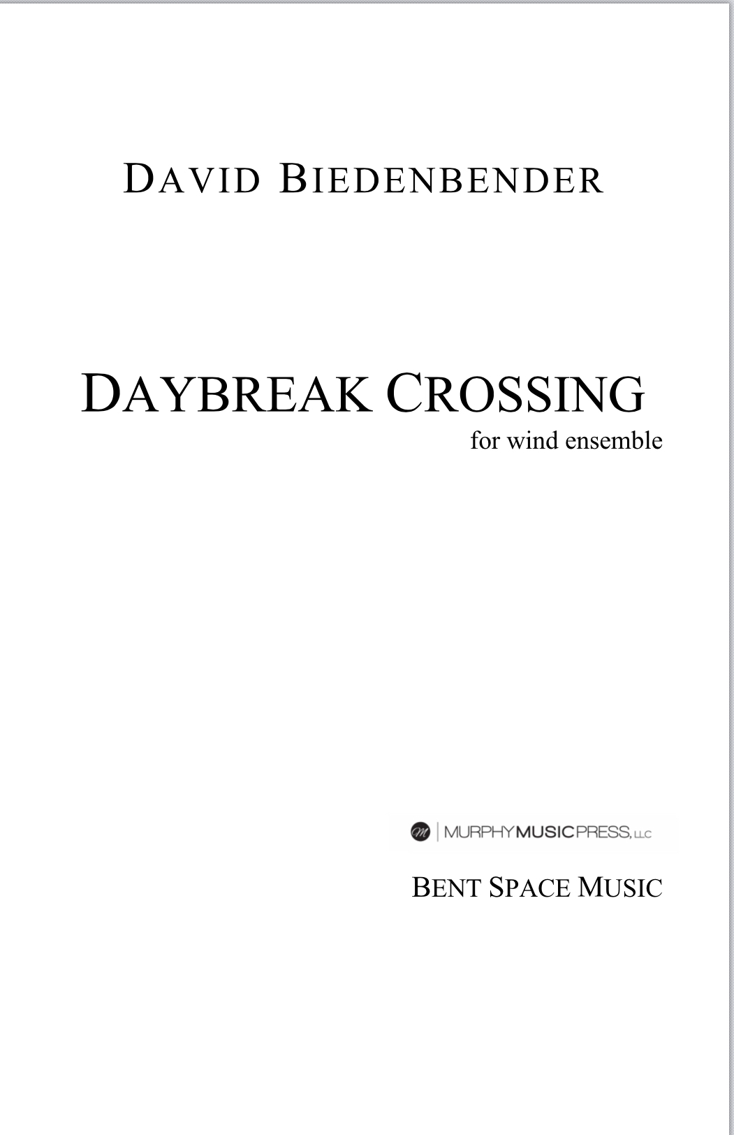 Daybreak Crossing by David Biedenbender