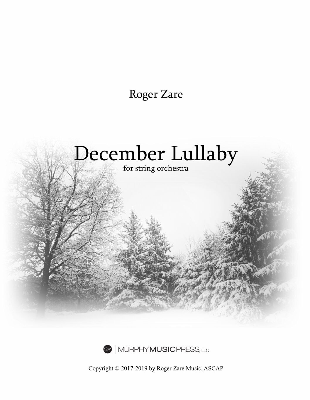 December Lullaby (String Orchestra Version)  by Roger Zare