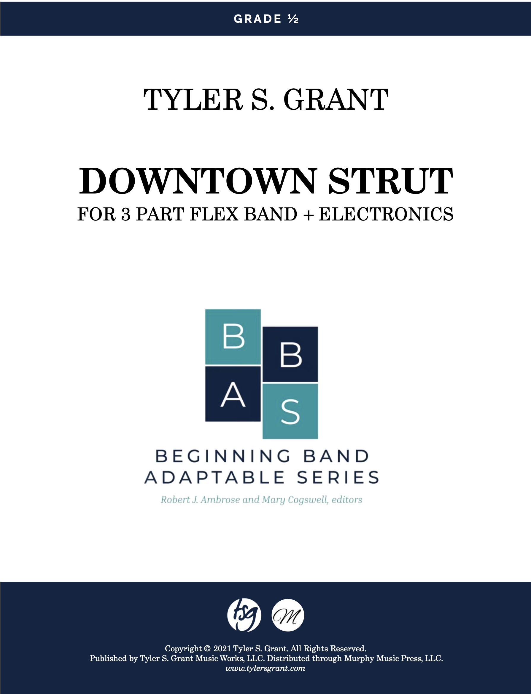 Downtown Strut by Tyler S. Grant