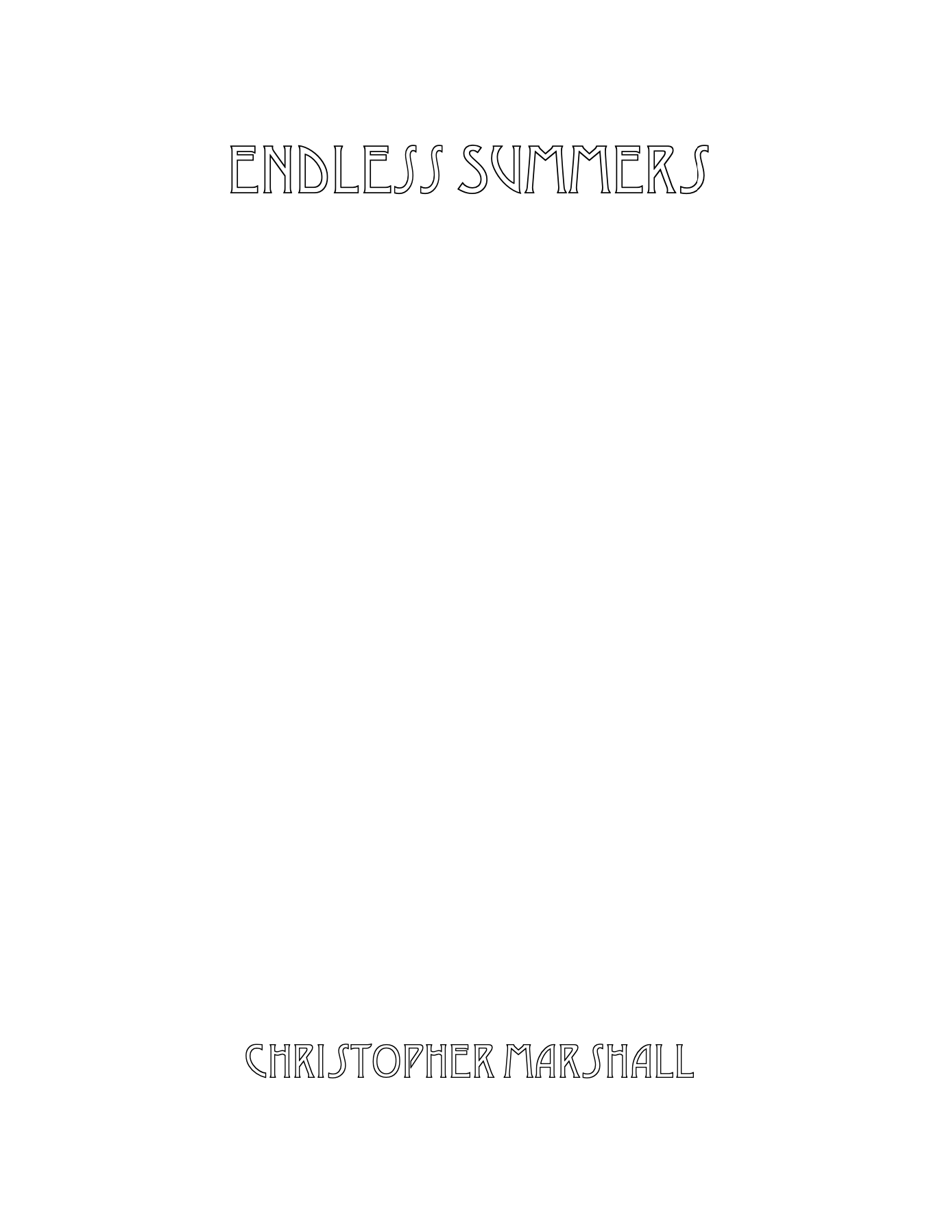 Endless Summers by Christopher Marshall
