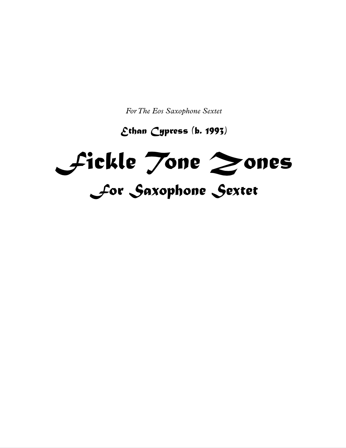 Fickle Tone Zones by Ethan Cypress