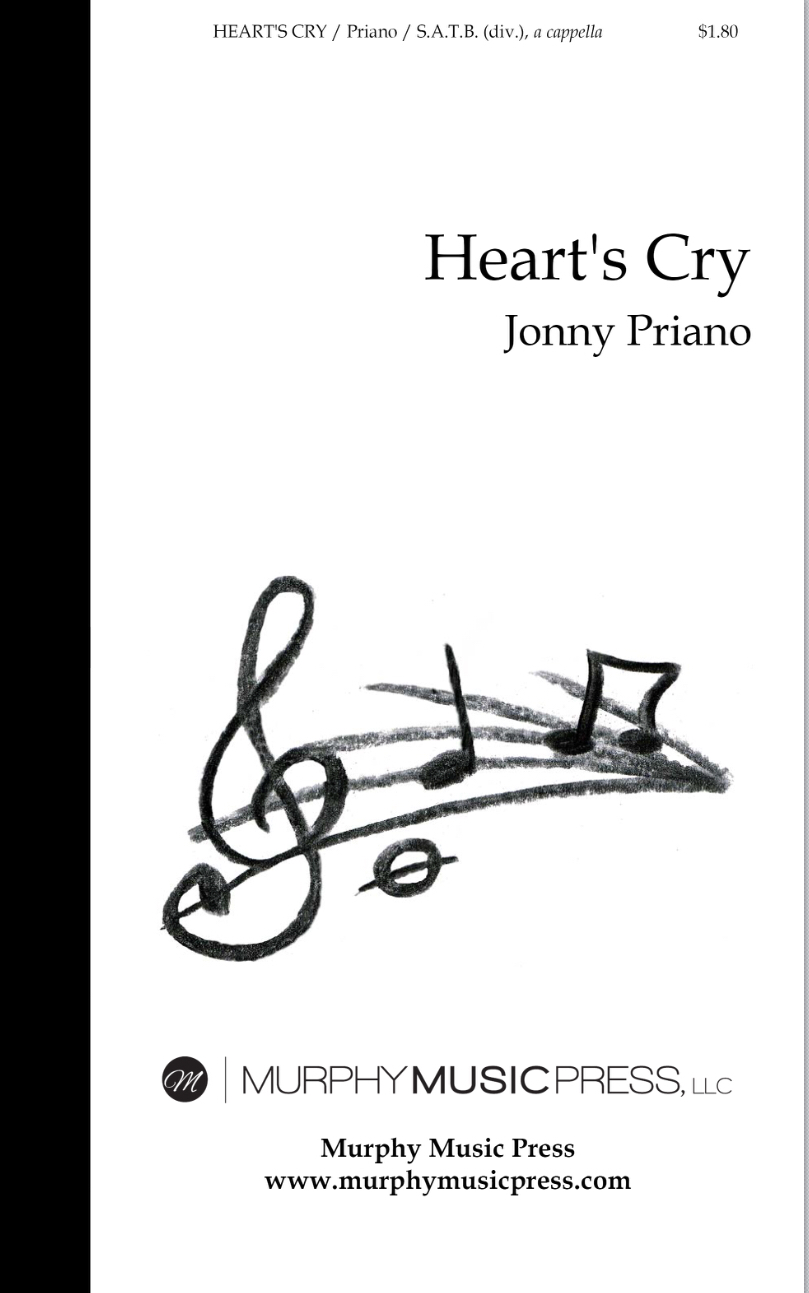 Heart's Cry SATB, A Cappella) by Jonny Priano