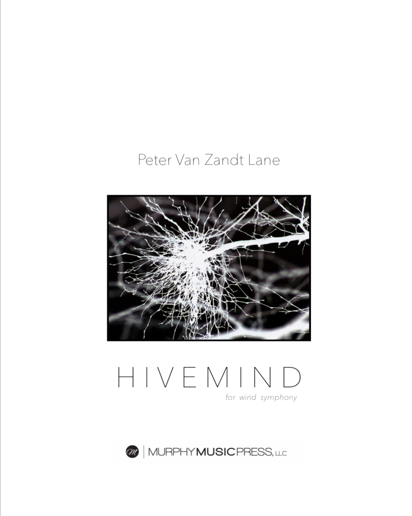 Hivemind  by Peter Van Zandt Lane