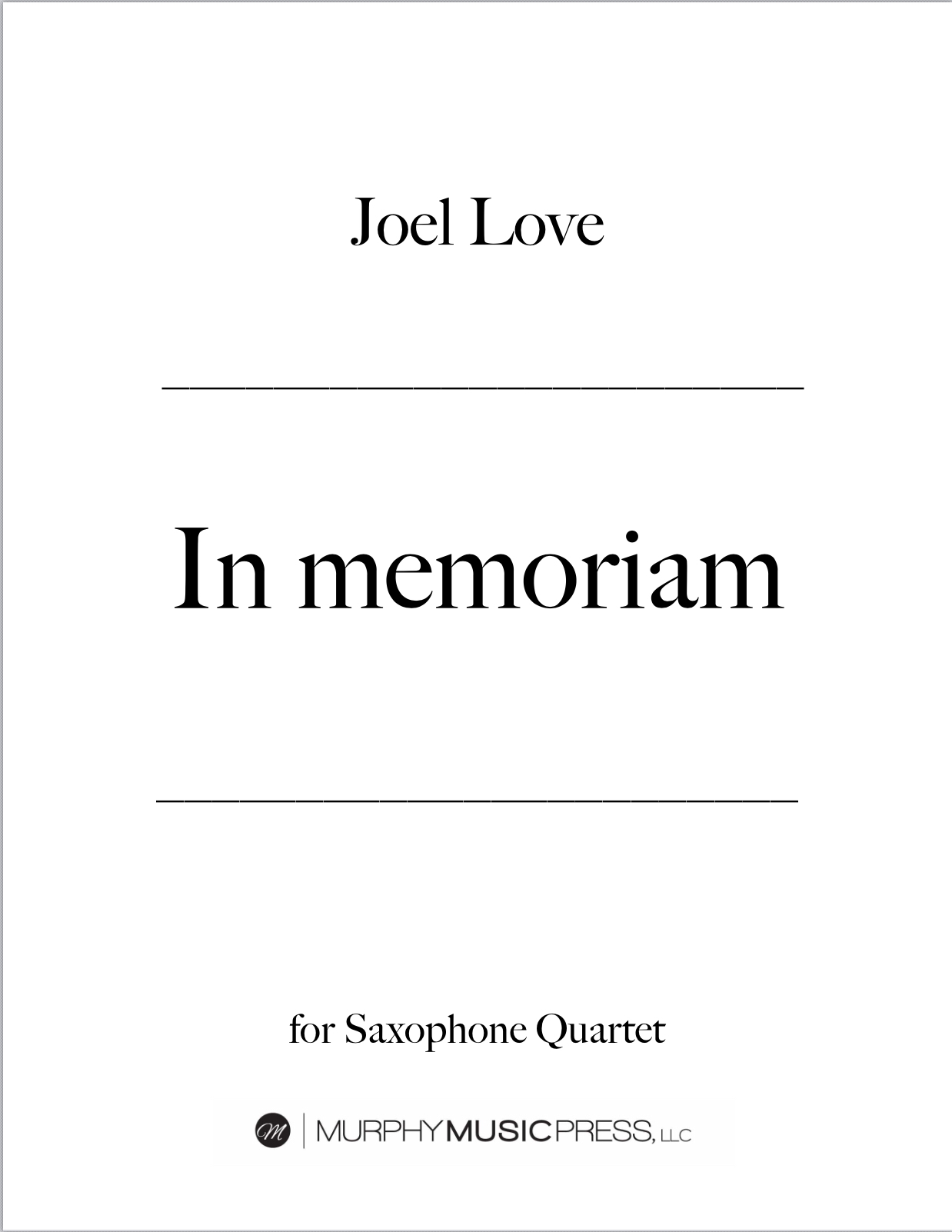 In Memoriam by Joel Love