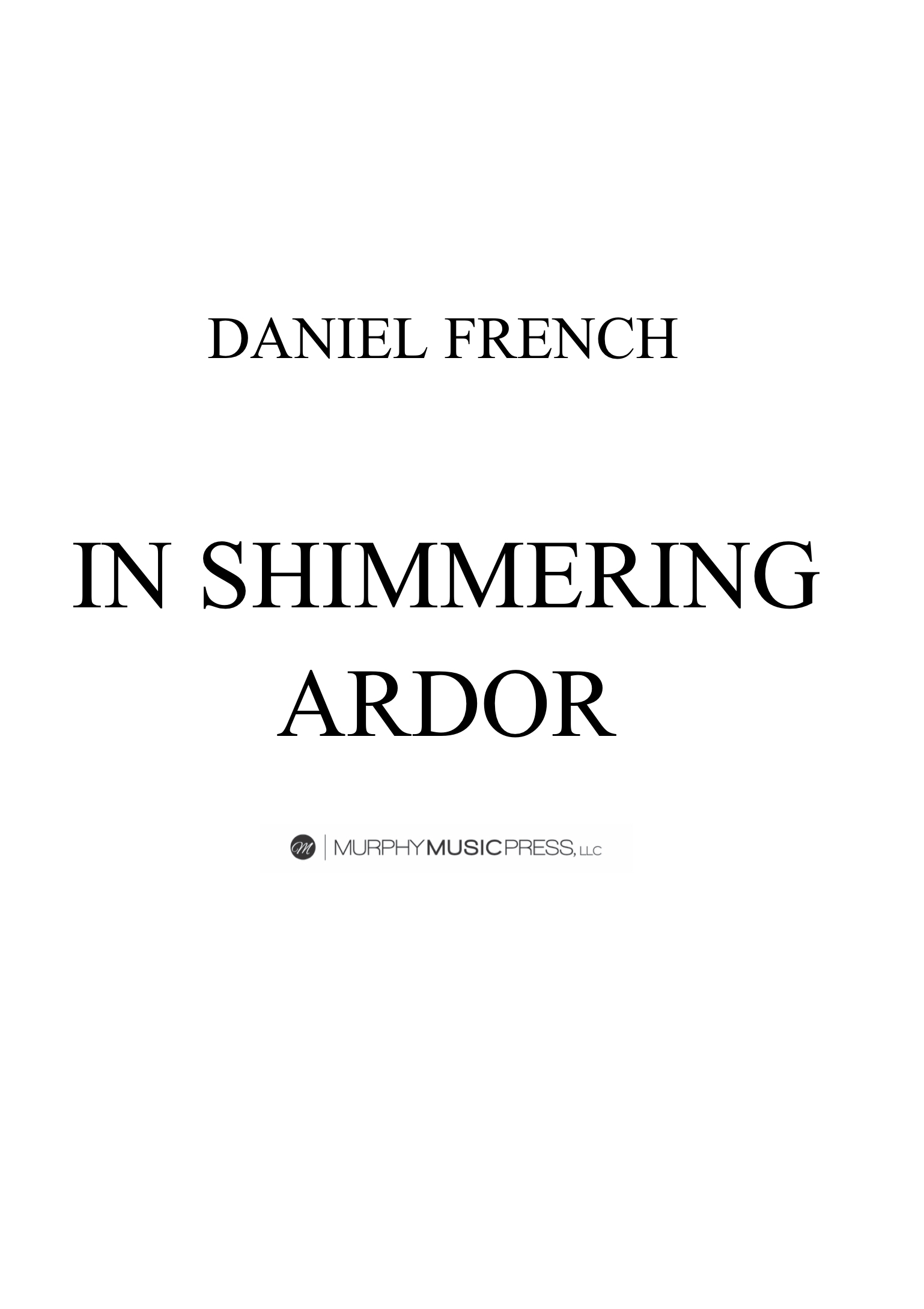 In Shimmering Ardor by Daniel French