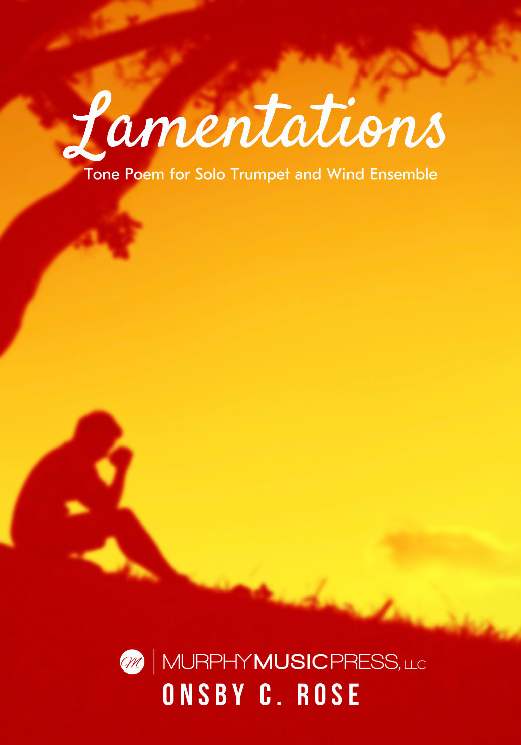 Lamentations For Trumpet And Wind Ensemble by Onsby C. Rose