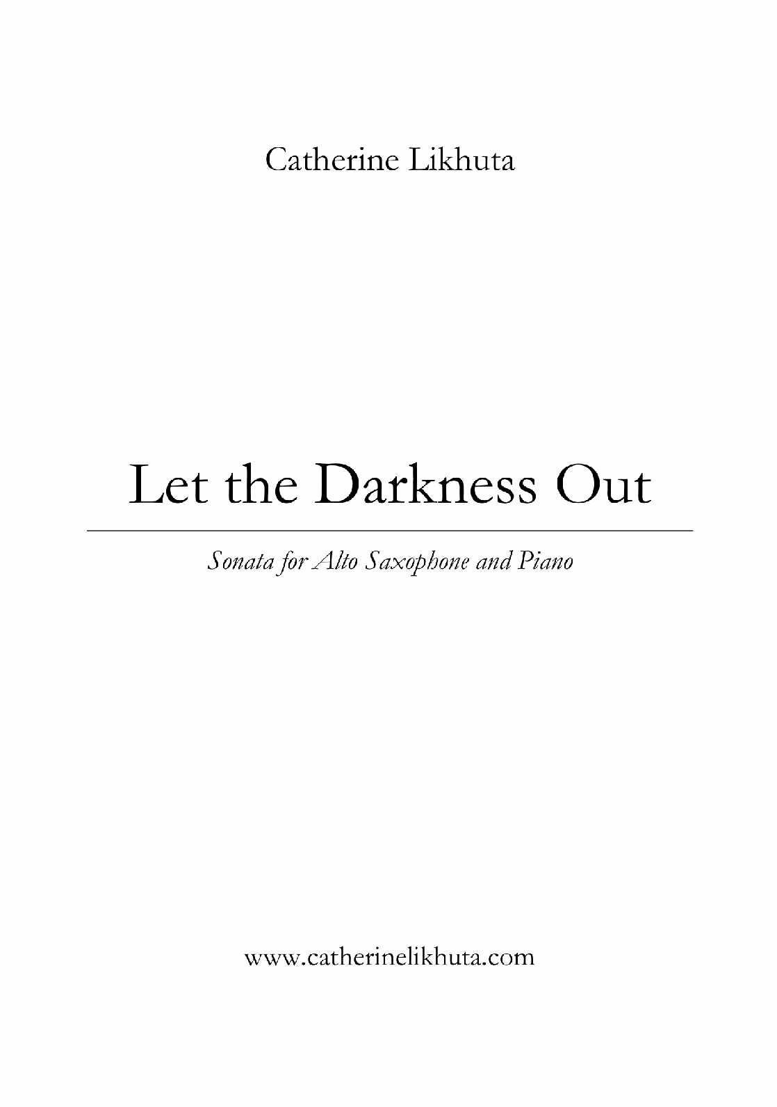 Let The Darkness Out by Catherine Likhuta