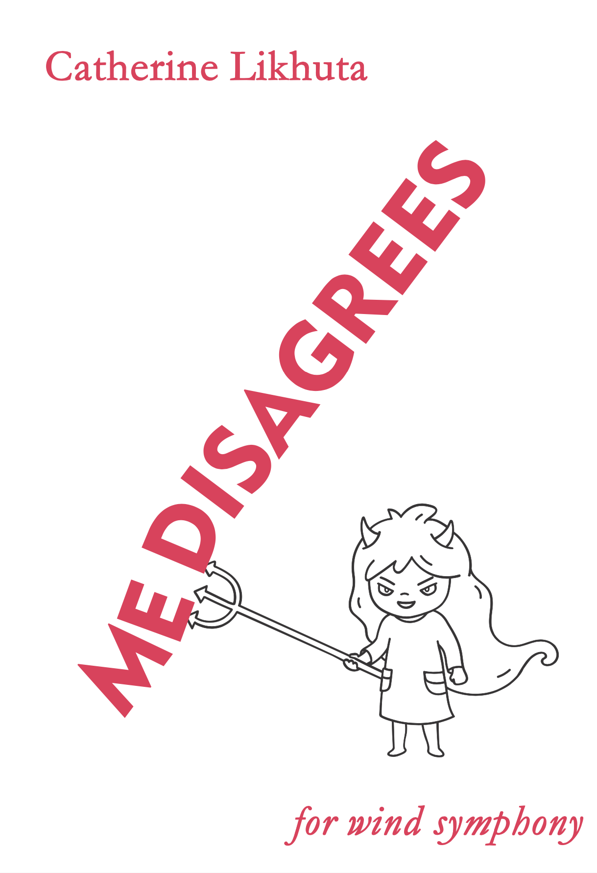 Me Disagrees (Band Version) by Catherine Likhuta