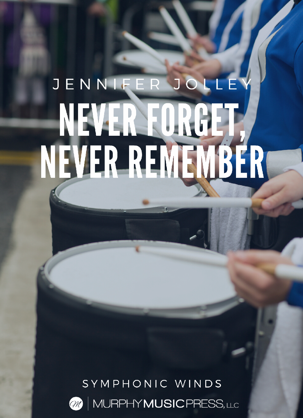 Never Forget, Never Remember by Jennifer Jolley