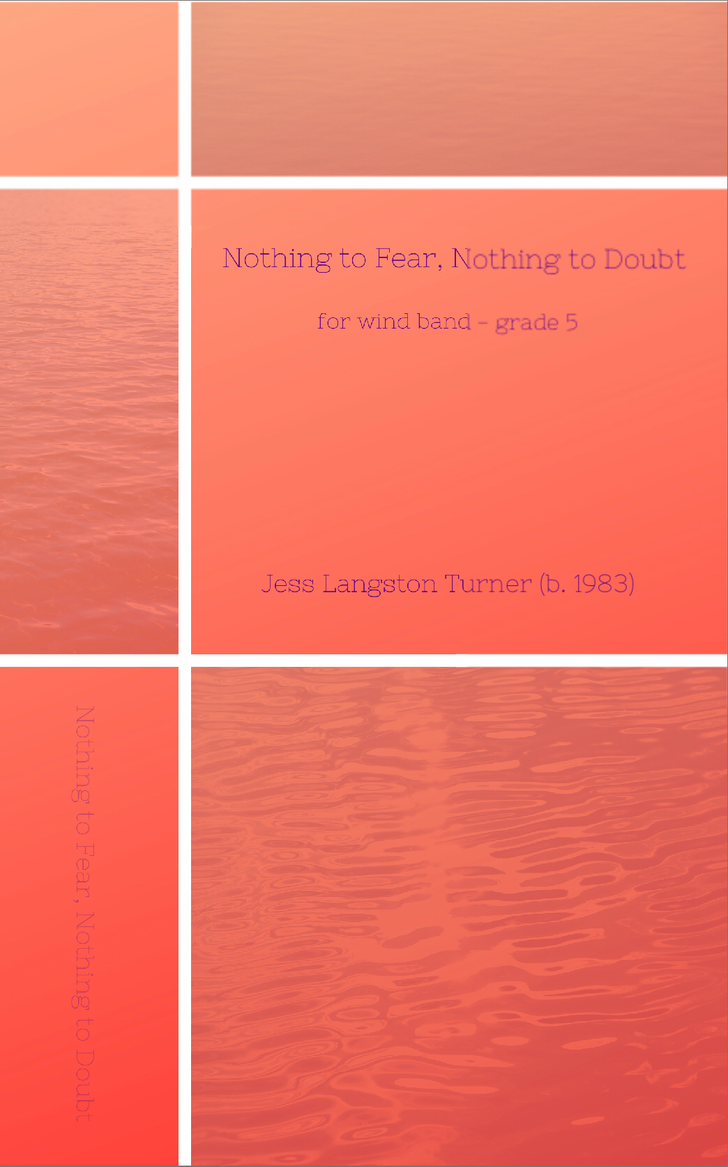 Nothing To Fear, Nothing To Doubt by Jess Turner