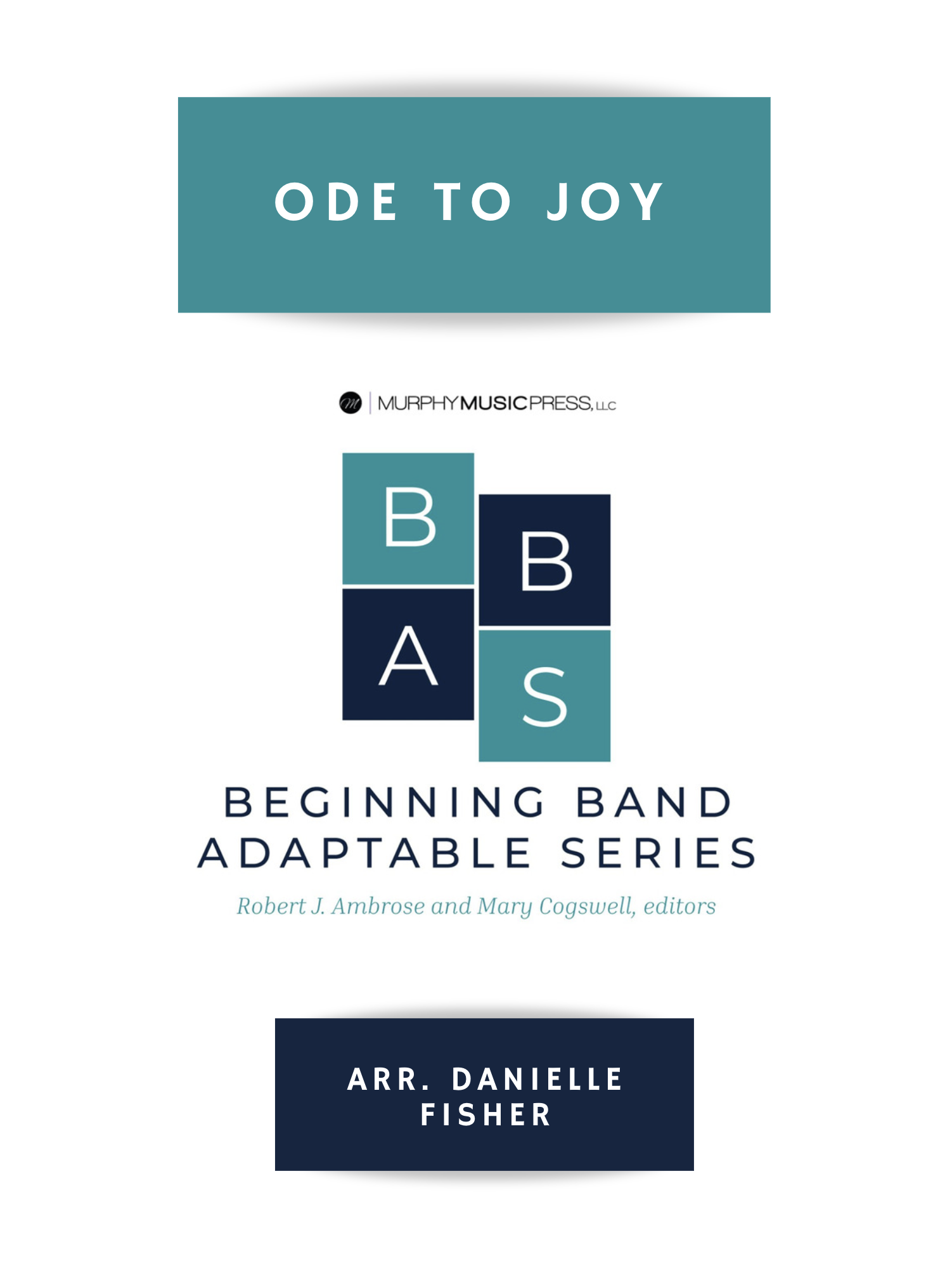 Ode To Joy by arr. Danielle Fisher