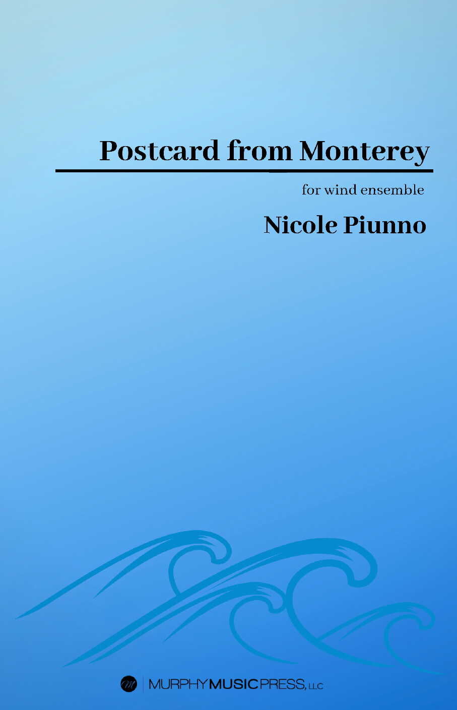 Postcard From Monterey  by Nicole Piunno