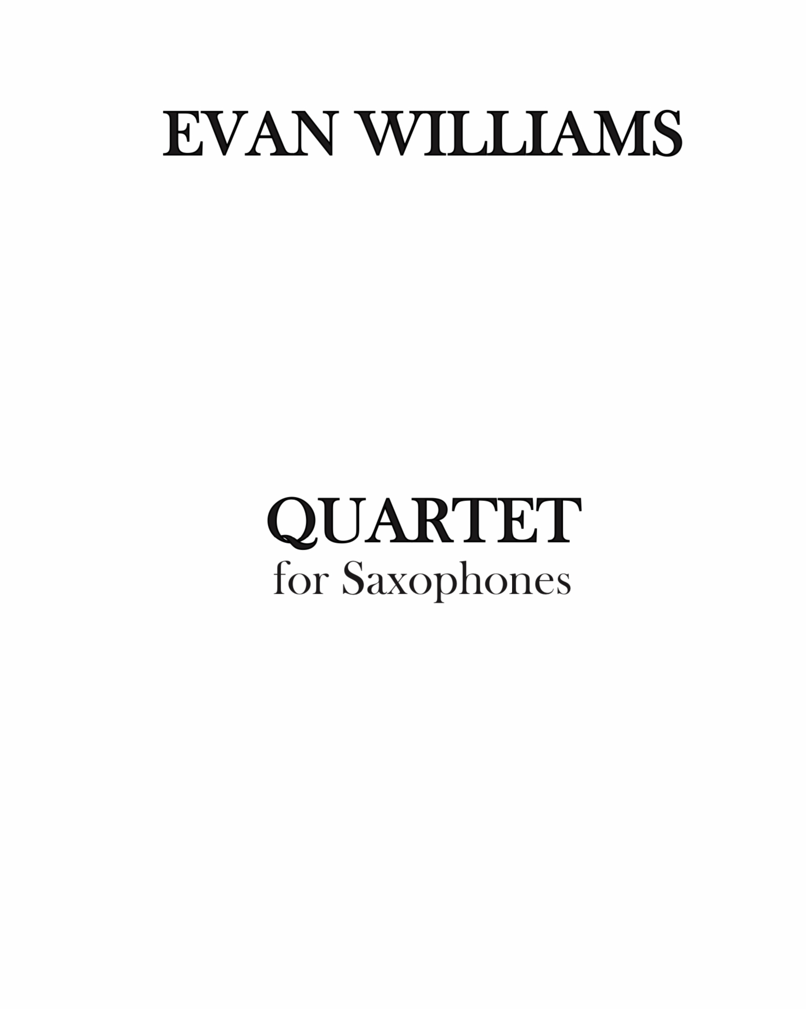 Quartet For Saxophones by Evan Williams