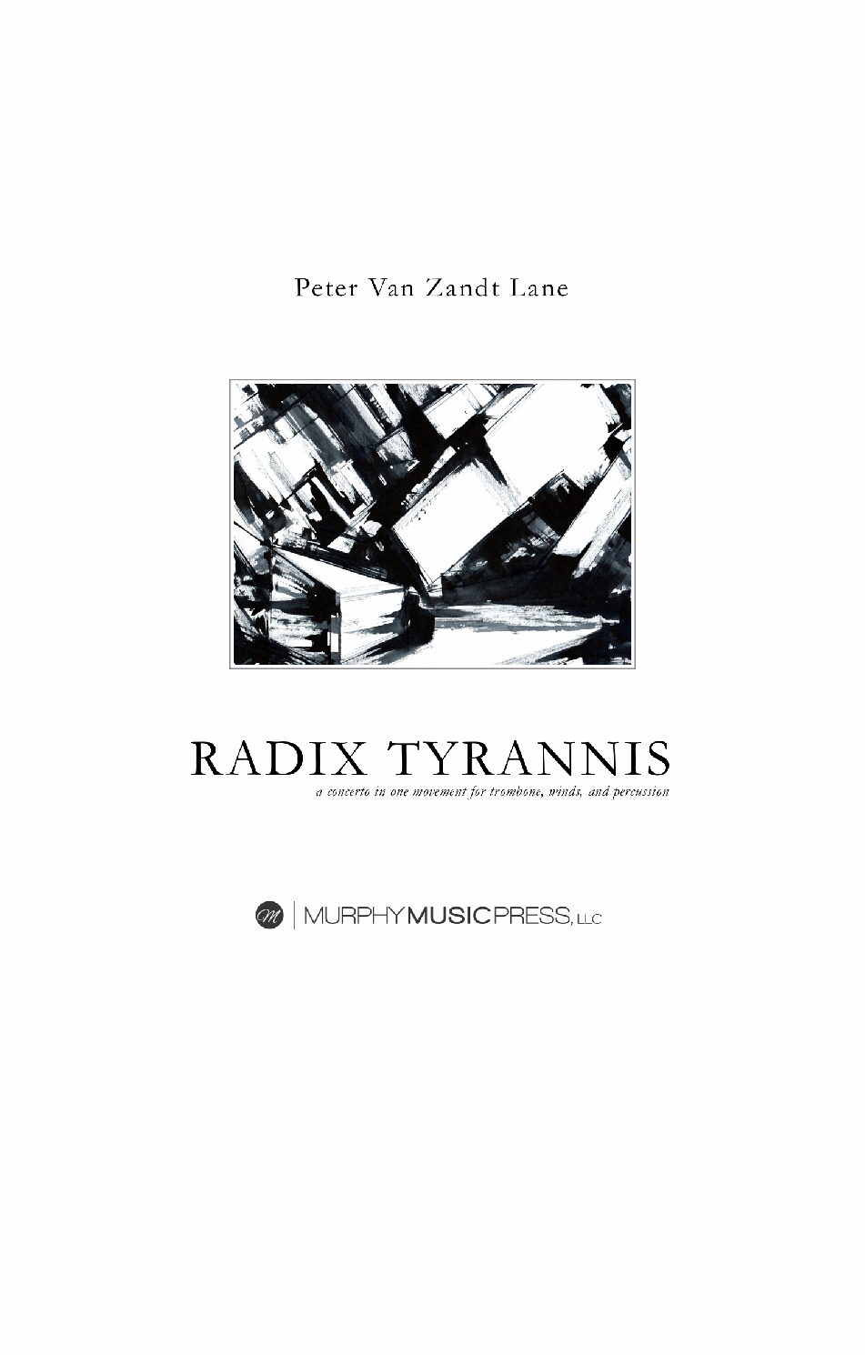 Radix Tyrannis (parts Rental Only) by Peter Van Zandt Lane