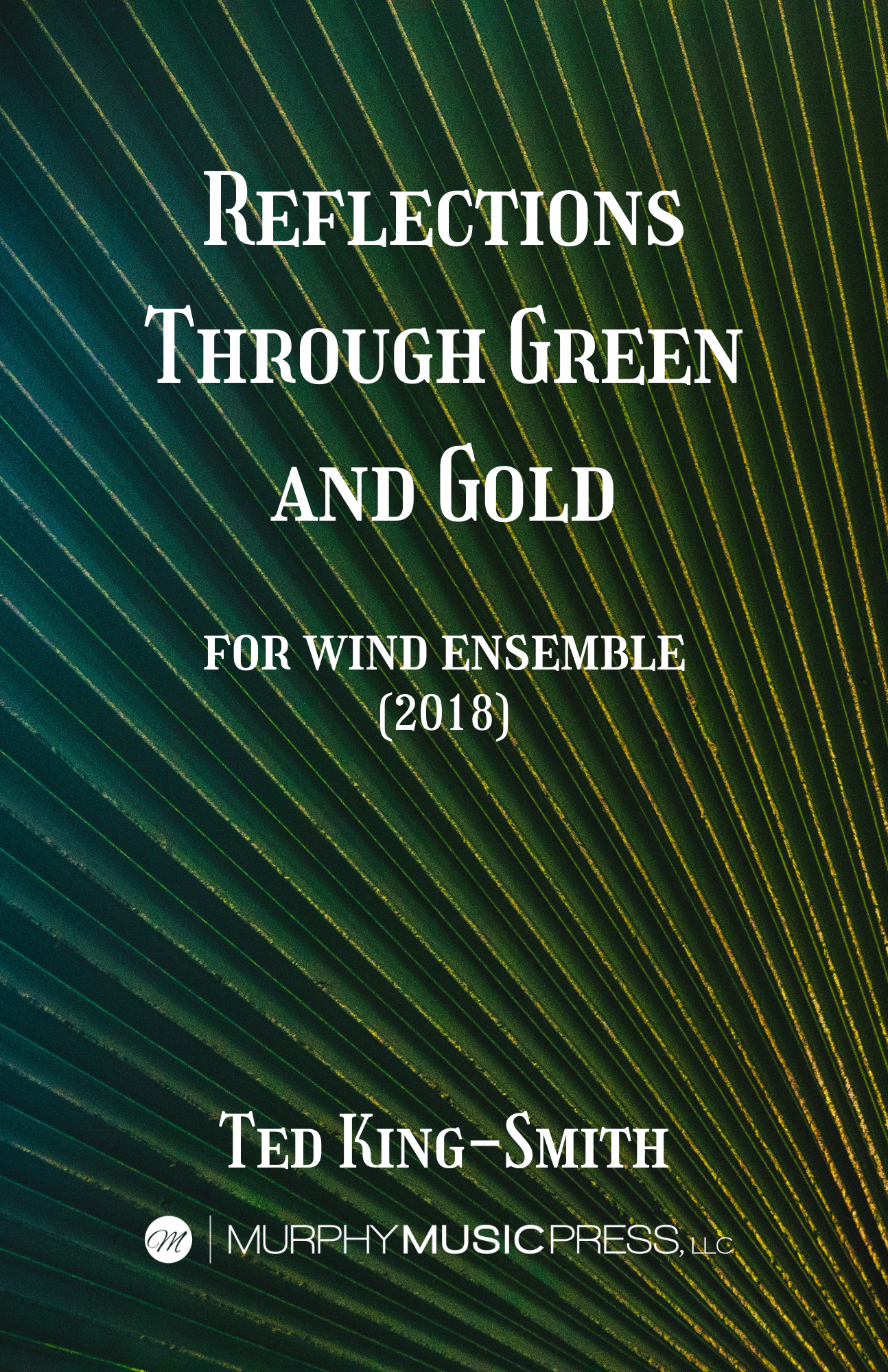 Reflections Through Green And Gold by Ted King-Smith
