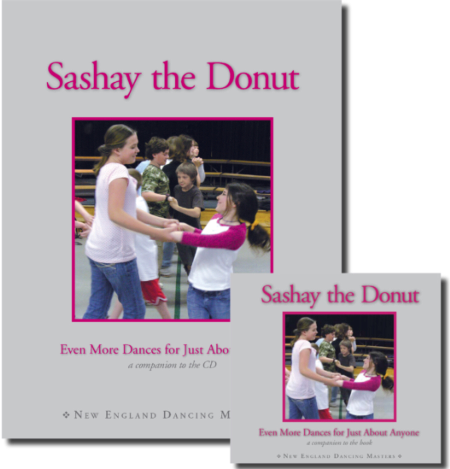 Sashay The Donut (book And Cd) by New England Dancing Masters
