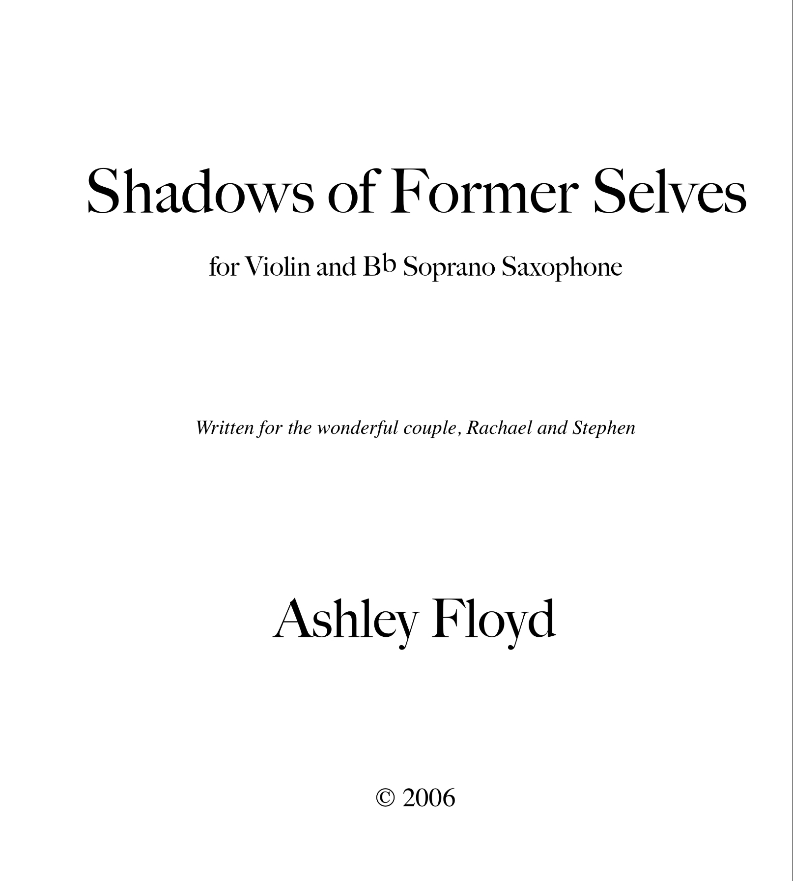 Shadows Of Former Selves  by Ashley Floyd