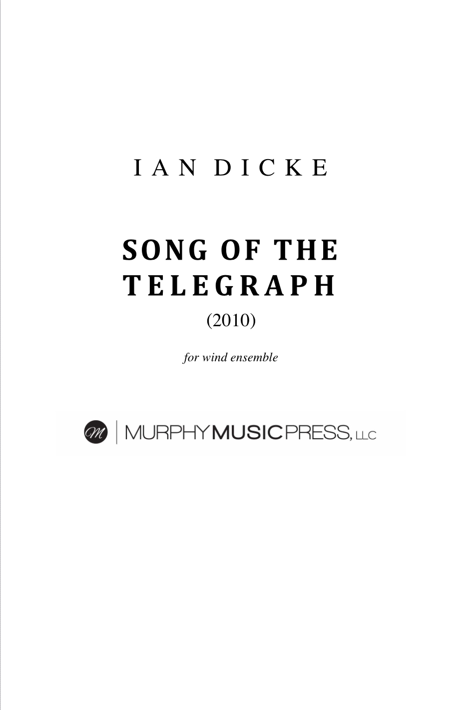 Song Of The Telegraph (Rental) by Ian Dicke