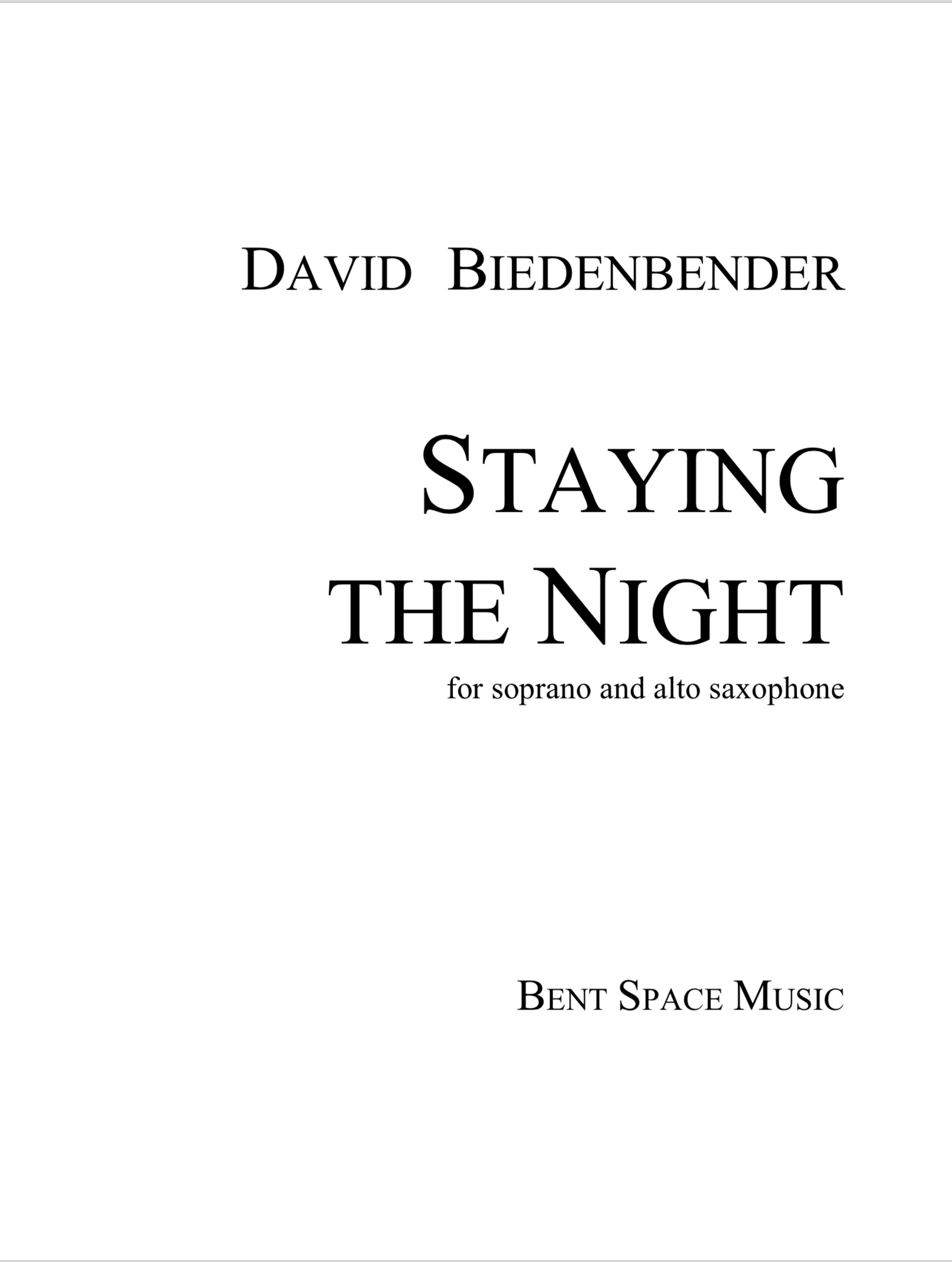 Staying The Night (Soprano/Alto Sax Version) by David Biedenbender