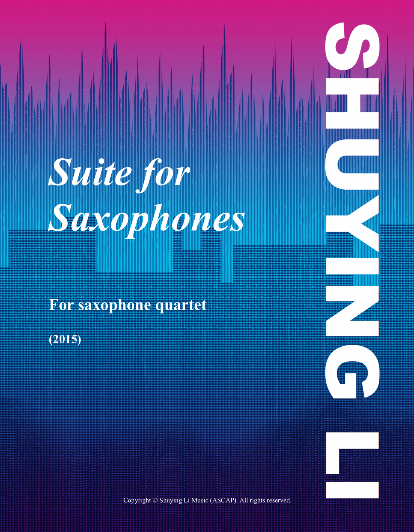 Suite For Saxophones by Shuying Li