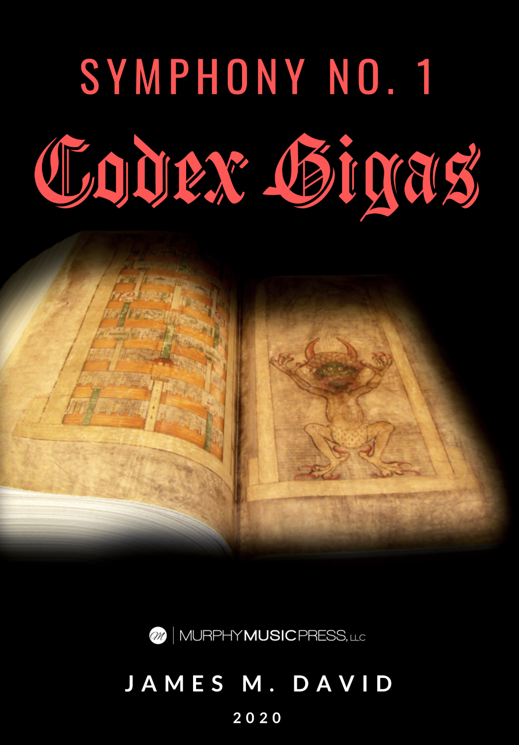 Symphony No. 1: Codex Gigas (Score Only) by James David