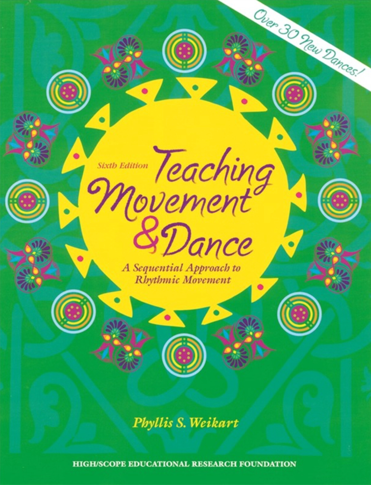 Teaching Movement And Dance by Weikart