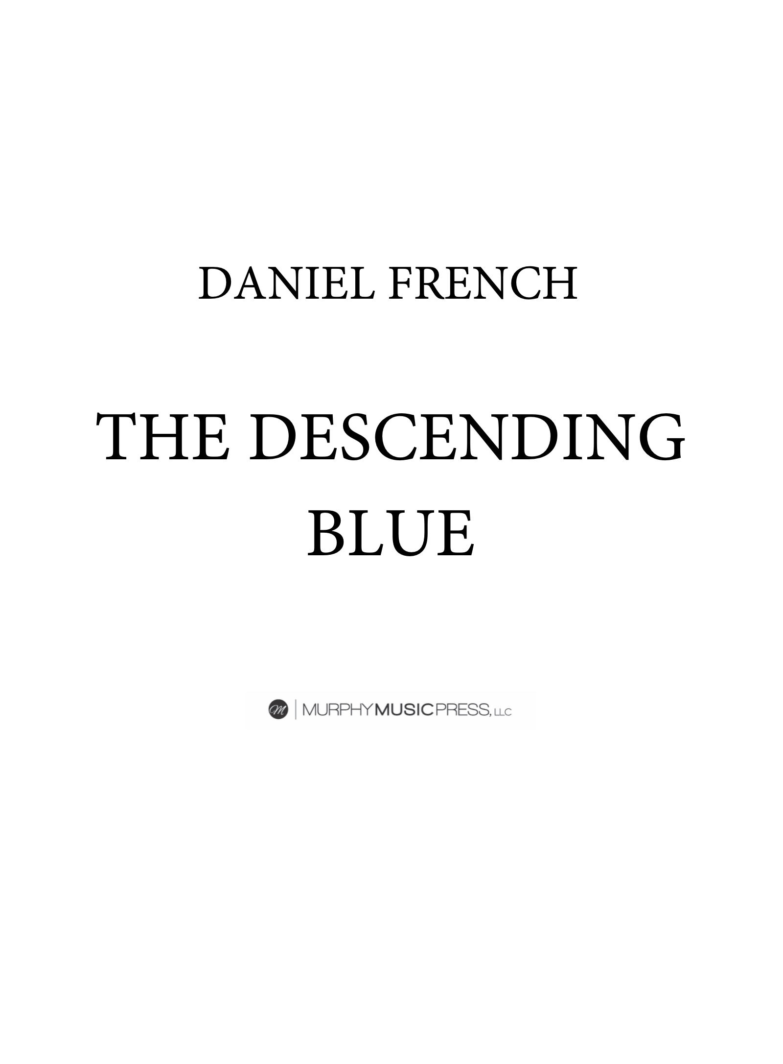 The Descending Blue by Daniel French