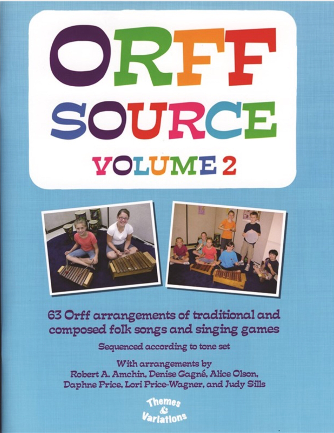 The Orff Source Vol 2 by Denise Gagne