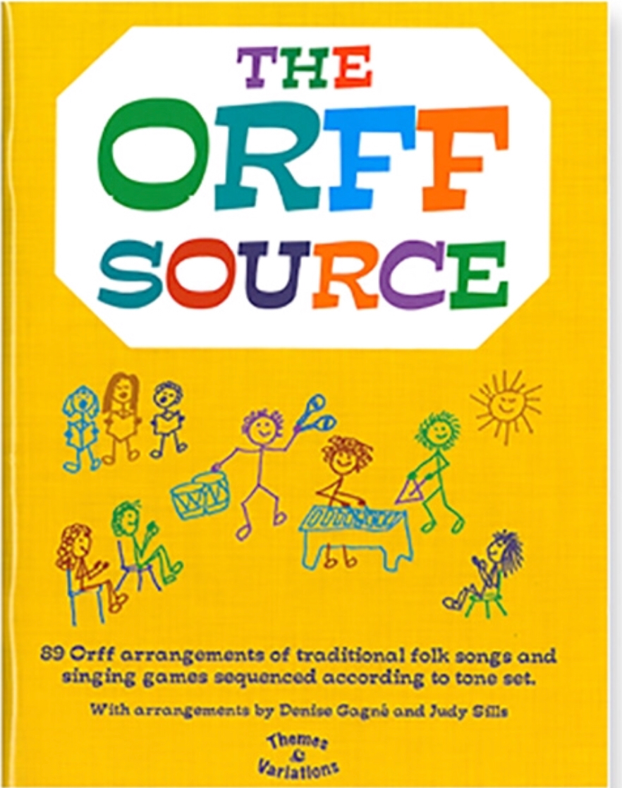 The Orff Source  by Denise Gagne