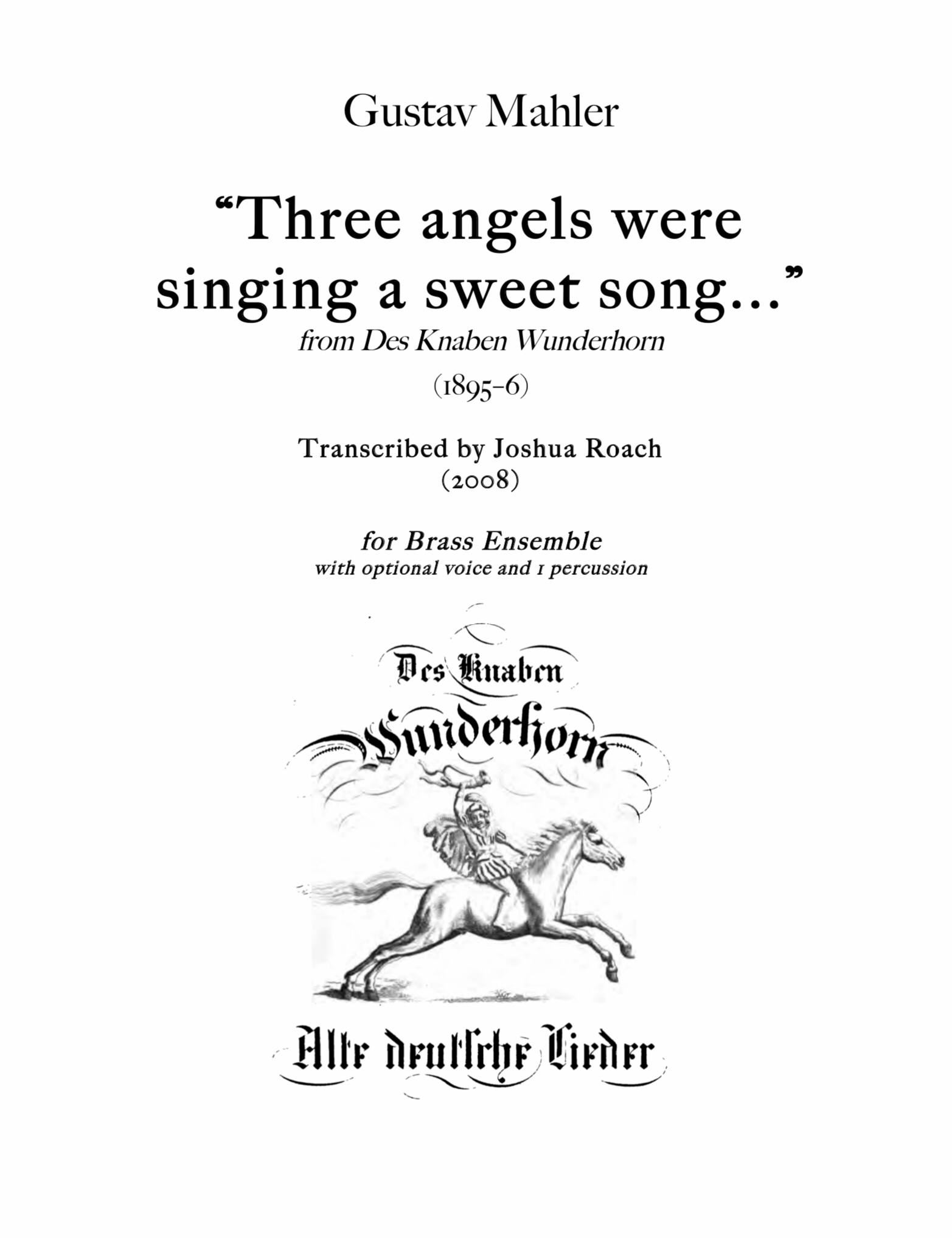 Three Angles Were Singing A Sweet Song by Mahler, arr Josh Roach