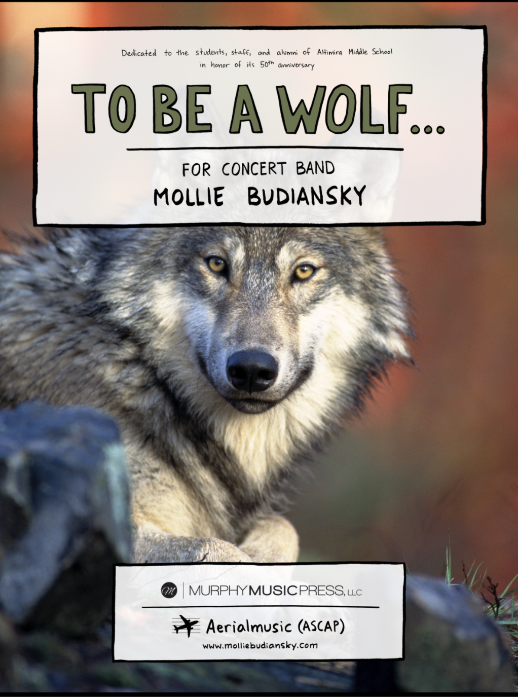 To Be A Wolf (Score Only) by Mollie Budiansky